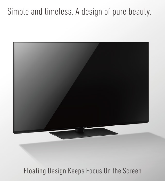 OLED - FZ950, Even when viewed from behind, the clean, sculpted design blends with any interior.